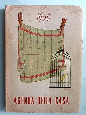 AGENDA DELLA CASA 1950 a cura di: Ada Boni