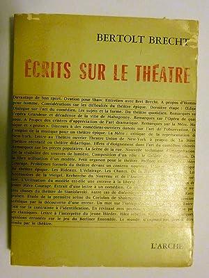 ECRITS SUR LE THEATRE: Bertolt Brecht