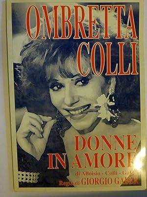 OMBRETTA COLLI - DONNE IN AMORE di: AA.VV.