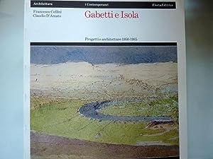 GABETTI E ISOLA Progetti e architetture 1950: Francesco Cellini e