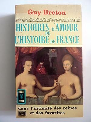HISTORIES D'AMOUR DE L'HISTOIRE DE FRANCE Tome: Guy Breton