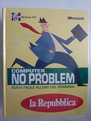 COMPUTER NO PROBLEM GUIDA FACILE ALL'USO DEL PERSONAL