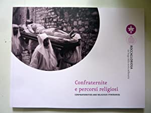 Comune di Roccagloriosa CONFRATERNITE E PERCORSI RELIGIOSI - CONFRATERNITIES AND RELIGIOUS ITINER...