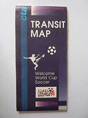 CTA Chicago Transit Authority TRANSIT MAP Welcome World Cup Soccer CHICAGO 94