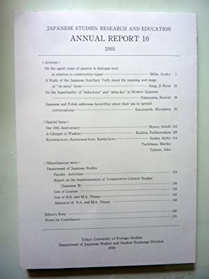JAPANESE STUDIES: RESEARCH AND EDUCATION ANNUAL REPORT 10 2005