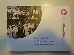 SABATO SANTO DI ROCCAGLORIOSA -THE HOLY SATURDAY IN ROCCAGLORIOSA