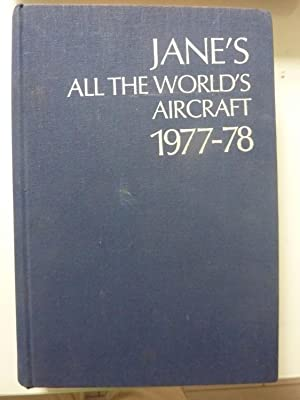 JANE'S ALL THE WORLD'S AIRCRAFT 1977 - 1978