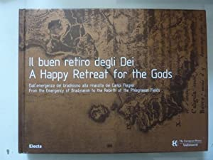IL BUEN RETIRO DEGLI DEI - A HAPPY REATREAT FOR THE GOODS