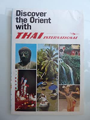 Discover the Orient with THAI INTERNATIONAL