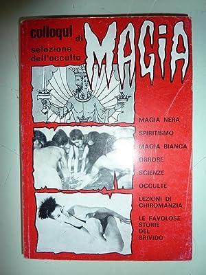 Colloqui di selezione dell'occulto - MAGIA. Magia: AA.VV.