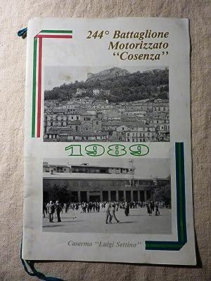 """Calendario 244° Battaglione Motorizzato COSENZA 1989 Caserma Luigi Settino"""""""