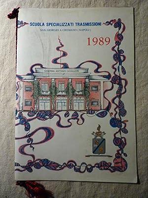 Calendario SCUOLA SPECIALIZZATA TRASMISSIONI San Giorgio a Cremano 1989 - Caserma Antonio Cavallari...
