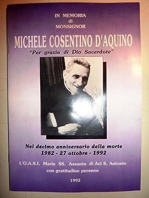 IN MEMORIA DI MONSIGNOR MICHELE COSENTINO D'AQUINO