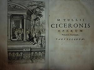 MARCI TULLII CICERONIS OPERA Quae Supersunt, Omnia,: ISAACUS VERBURGIUS