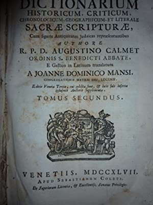 DICTIONARIUM HISTORICUM, CRITICUM CHRONOLOGICUM, GEOGRAPHICUM, ET LITERALE SACRAE SCRIPTURAE. Cum ...