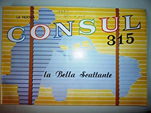 """FORD La Nuova CONSUL 315 La Bella Scattante"""""""