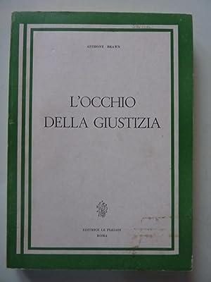 """Collana Le Pleiadi - L'OCCHIO DELLA GIUSTIZIA"""": Anthony Brawn"""