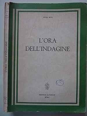 """Collana Le Pleiadi - L'ORA DELLE INDAGINI"""": Peter Muni"""