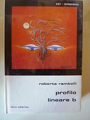 "Collana Slan Fantascienza - PROFILO LINEARE B"": Roberta Rambelli"