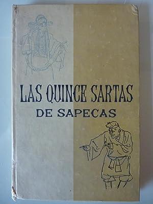 LAS QUINCE SARTAS DE SAPECAS. Opera Kunchui. Obra original de Chu Su - chen. Revisado per Chou ...