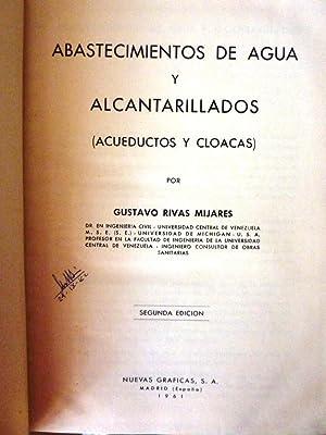 ABASTECIMIENTOS DE AGUA Y ALCANTARILLADOS ( Acueductos y Cloacas ) por GUSTAVO RIVAS MIJARES, Dr. ...