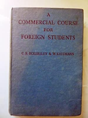 Essential English Series - A COMMERCIAL COURSE: C.E. Eckersley -