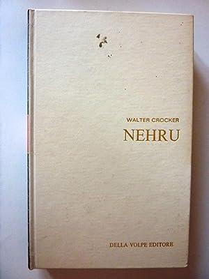 """Collana I Contemporanei - NEHRU. Prima Edizione"""": Walter Crocker"""