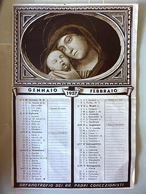 Calendario 1957 - ORFANOTROFIO PADRE MONTI DEI RELIGIOSI CONCEZIONISTI, Milano - Via Vespri ...