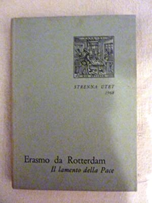 STRENNA UTET 1968 ERASMO DA ROTTERDAM IL: Erasmo da Rotterdam