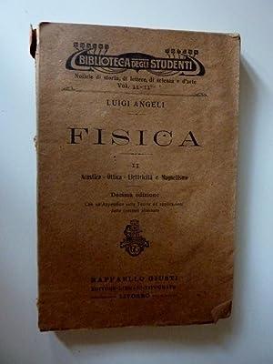 Collana Biblioteca degli Studenti - FISICA II Acustica, Ottica, Elettricità e Magnetismo. ...