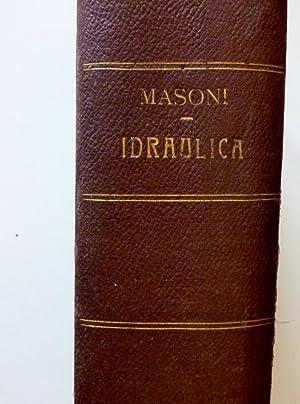CORSO DI IDRAULICA TEORETICA E PRATICA Dettato: U. Masoni
