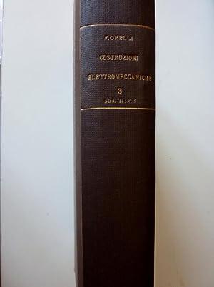 COSTRUZIONI ELETTROMECCANICHE - Calcolo, Disegno e Fabbricazione delle Macchine Elettriche, ...