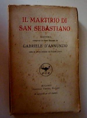 IL MARTIRIO DI SAN SEBASTIANO Mistero composto: Gabriele D'Annunzio