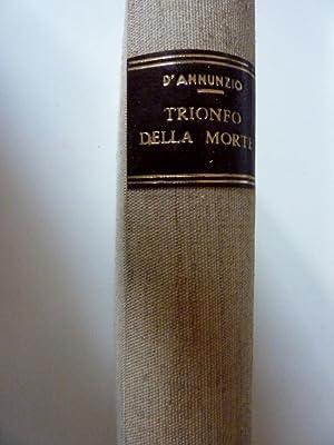 Collana I Romanzi della Rosa - TRIONFO: Gabriele D'Annunzio