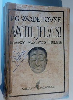 AVANTI, JEEVES ! Romano Umoristico Inglese Unica: P.G. Wodehouse
