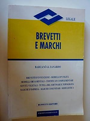 BREVETTI E MARCHI - Brevetti d'Invenzione, Modelli: Barzanò & Zanardo