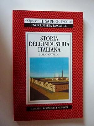 Collana 100 Pagine IL SAPERE Enciclopedia Tascabile - STORIA DELL' INDUSTRIA ITALIANA. Dalle ...