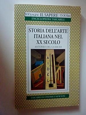 Collana 100 Pagine IL SAPERE Enciclopedia Tascabile - STORIA DELL'ARTE ITALIANA NEL XX SECOLO&...