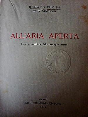 ALL'ARIA APERTA. Scene e macchiette della Campagna: Renato Fucini (