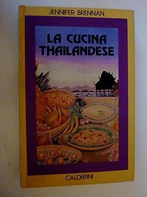 "LA CUCINA THAILANDESE"": Jennifer Brennan"