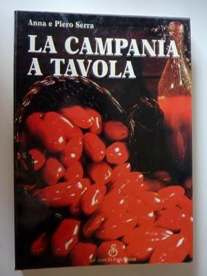 """LA CAMPANIA A TAVOLA"""": Anna e Piero Serra"""