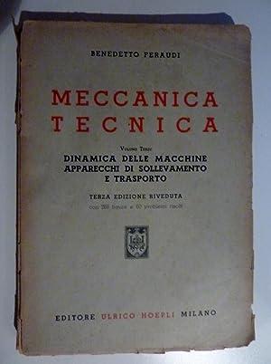 MECCANICA TECNICA Volume Terzo - DINAMICA DELLE: Benedetto Feraudi