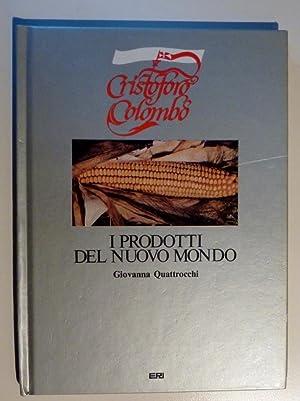 """CRISTOFORO COLOMBO - I PRODOTTI DEL NUOVO MONDO - STANDA"""": Giovanna Quattrocchi"""