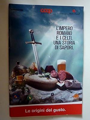 """Collana LE ORIGINI DEL GUSTO - L'IMPERO ROMANO E I CELTI, UNA STORIA DI SAPORI"""": AA.VV."""