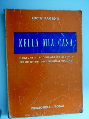 NELLA MIA CASA - Nozioni di Economia: Lucia Pagano