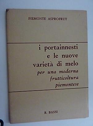 PIEMONTE ASPROFRUT - I PORTAINNESTI E LE: R. Bassi