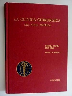 LA CLINICA CHIRURGICA DEL NORD AMERICA - Rivista Bimestrale. Traduzione italiana del THE SURGICAL ...