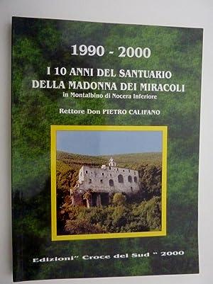 1990 - 2000 I 10 ANNI DEL: Don Pietro Califano