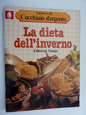 """Collana I QUADERNI DEL CUCCHIAIO D'ARGENTO - LA DIETA D'INVERNO"""": AA.VV."""