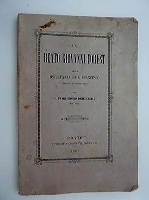IL BEATO GIOVANNI FOREST DELLA OSSERVANZA DI: P. Teofilo Domenichelli